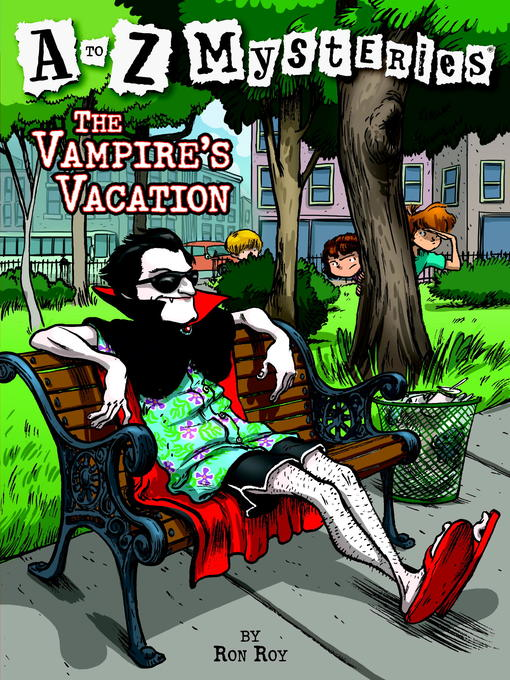 Title details for The Vampire's Vacation by Ron Roy - Wait list