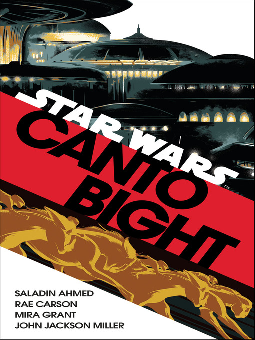 Title details for Canto Bight (Star Wars) by Saladin Ahmed - Available
