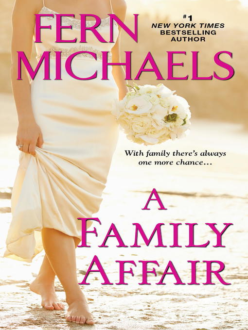 Title details for A Family Affair by Fern Michaels - Wait list