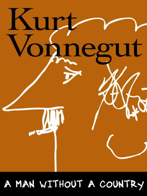 Title details for A Man Without a Country by Kurt Vonnegut - Wait list