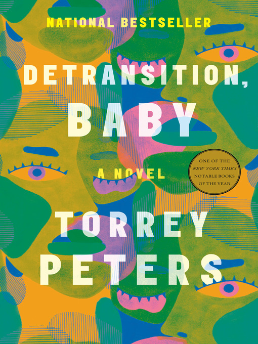 Title details for Detransition, Baby by Torrey Peters - Wait list