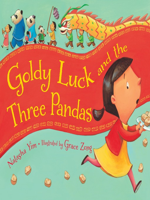 Title details for Goldy Luck and the Three Pandas by Natasha Yim - Available