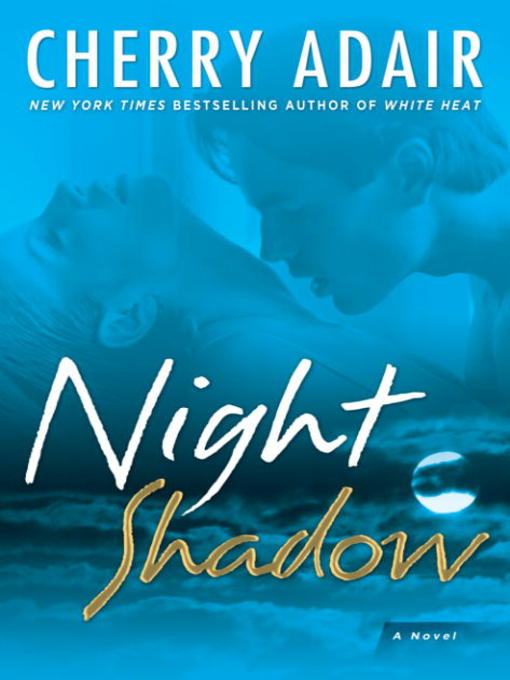 Title details for Night Shadow by Cherry Adair - Available