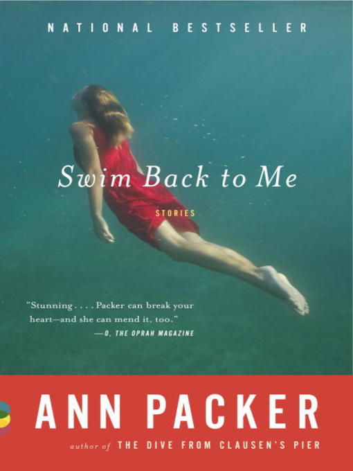 Title details for Swim Back to Me by Ann Packer - Available