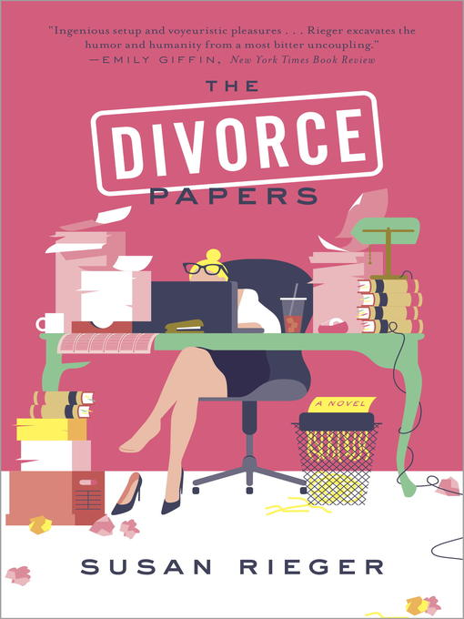 Title details for The Divorce Papers by Susan Rieger - Available