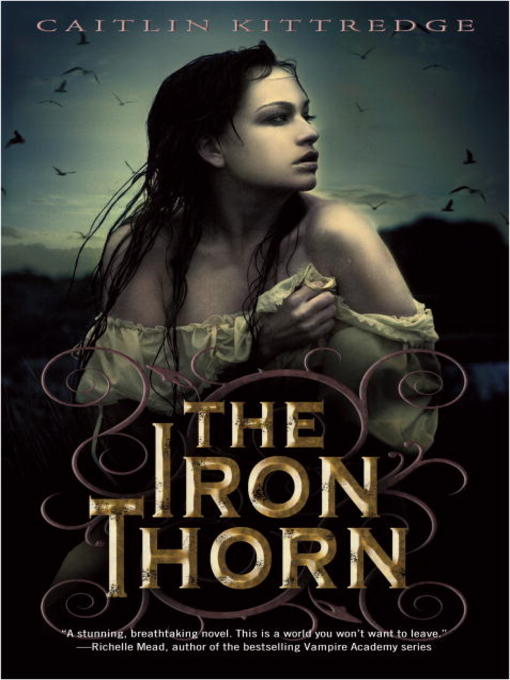 Title details for The Iron Thorn by Caitlin Kittredge - Wait list