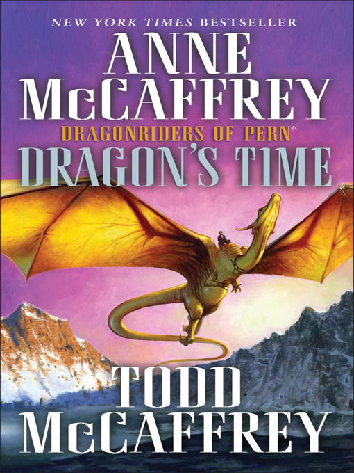 Title details for Dragon's Time by Anne McCaffrey - Available