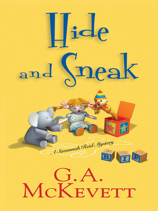 Title details for Hide and Sneak by G. A. McKevett - Available