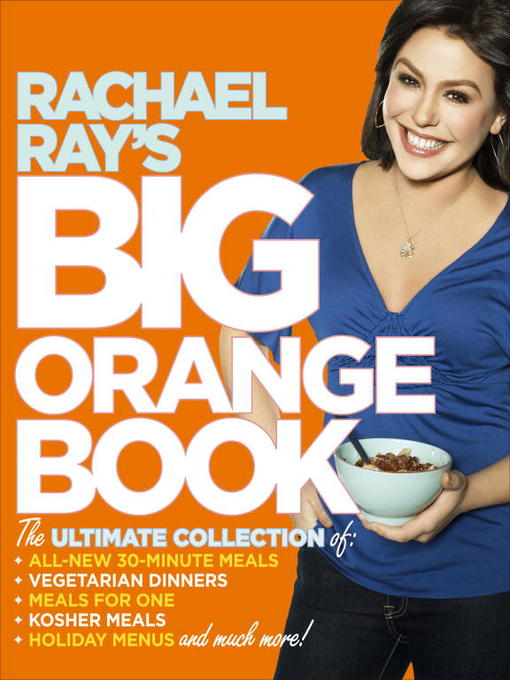 Title details for Rachael Ray's Big Orange Book by Rachael Ray - Available
