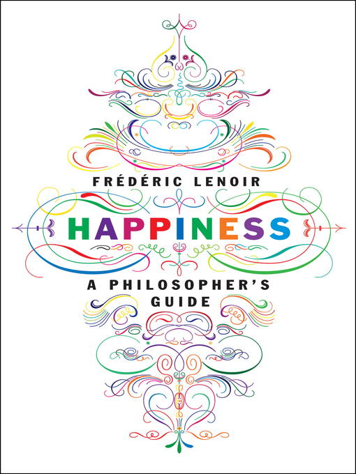 Happiness A Philosopher's Guide