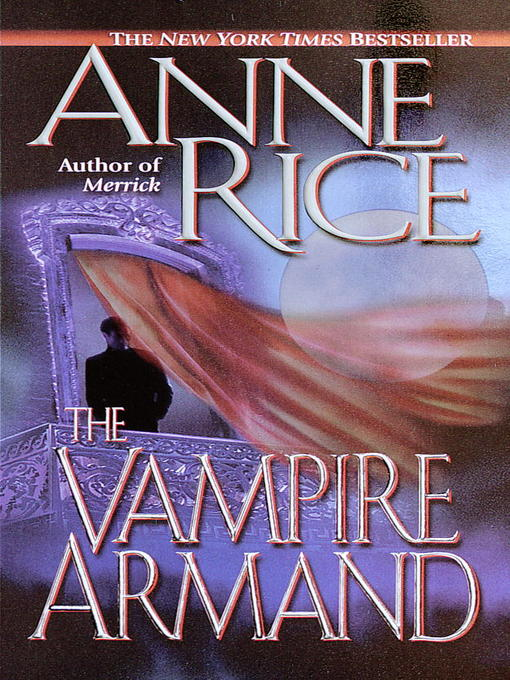 Title details for The Vampire Armand by Anne Rice - Available