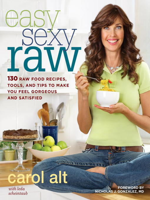 Title details for Easy Sexy Raw by Carol Alt - Available