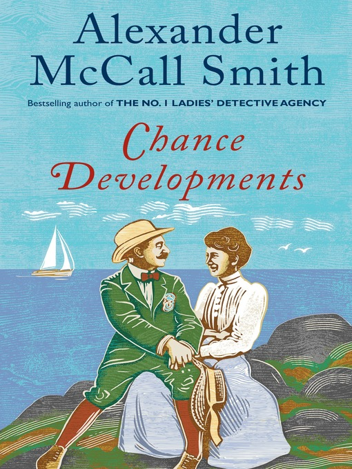 Title details for Chance Developments by Alexander McCall Smith - Available