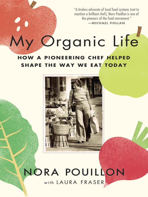 Title details for My Organic Life by Nora Pouillon - Wait list