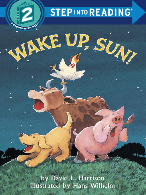 Title details for Wake Up, Sun! by David L. Harrison - Available