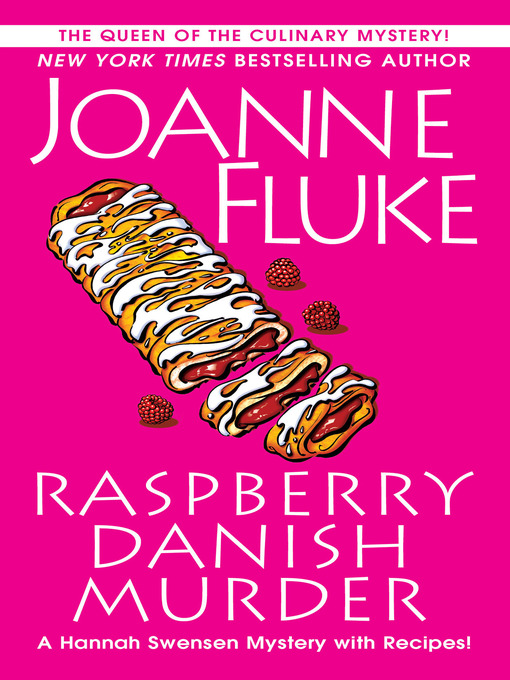 Title details for Raspberry Danish Murder by Joanne Fluke - Available
