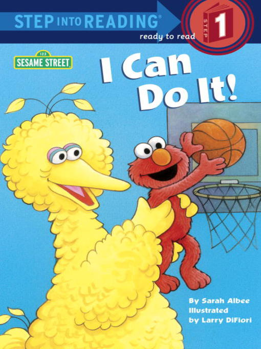 Title details for I Can Do It! by Sarah Albee - Available