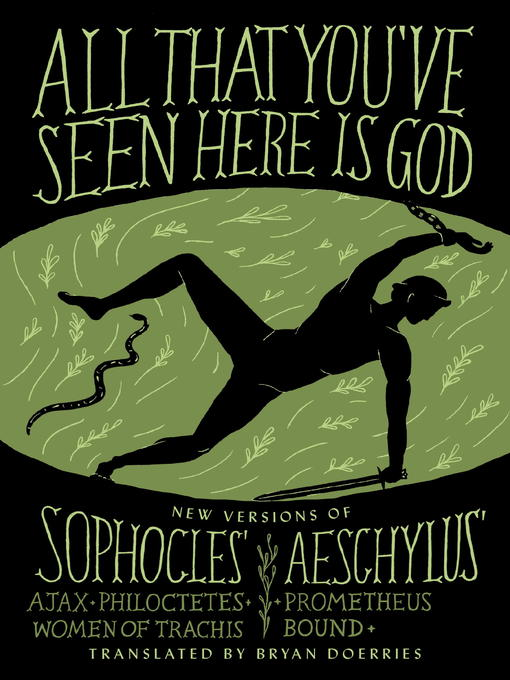 Title details for All That You've Seen Here Is God by Bryan Doerries - Available