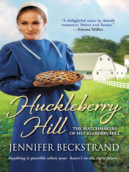 Title details for Huckleberry Hill by Jennifer Beckstrand - Available