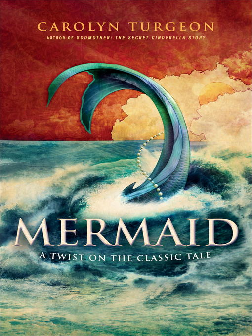 Title details for Mermaid by Carolyn Turgeon - Available