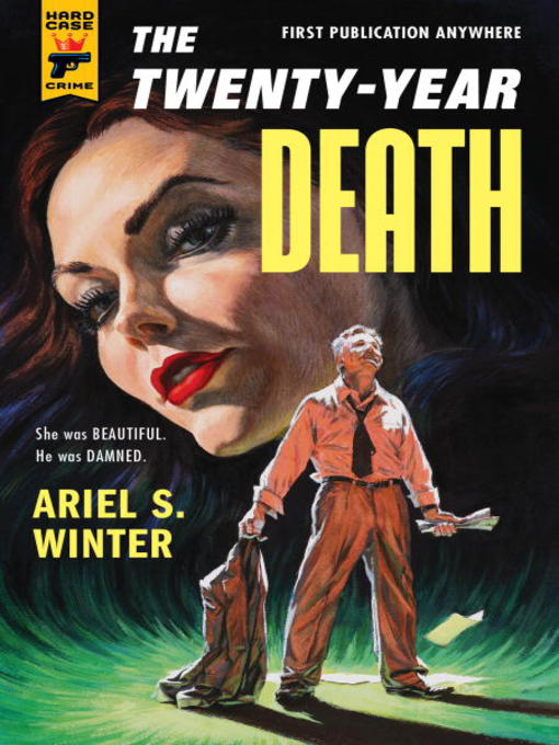 Title details for The Twenty-Year Death by Ariel S. Winter - Available