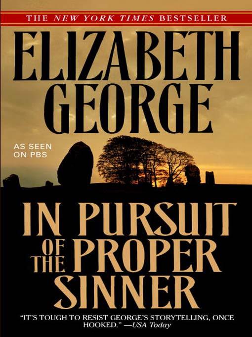 Title details for In Pursuit of the Proper Sinner by Elizabeth George - Wait list