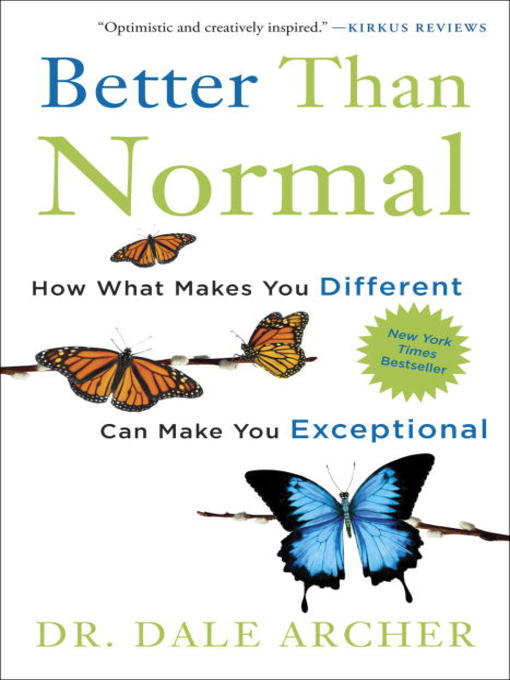 Title details for Better Than Normal by Dale Archer, MD - Wait list