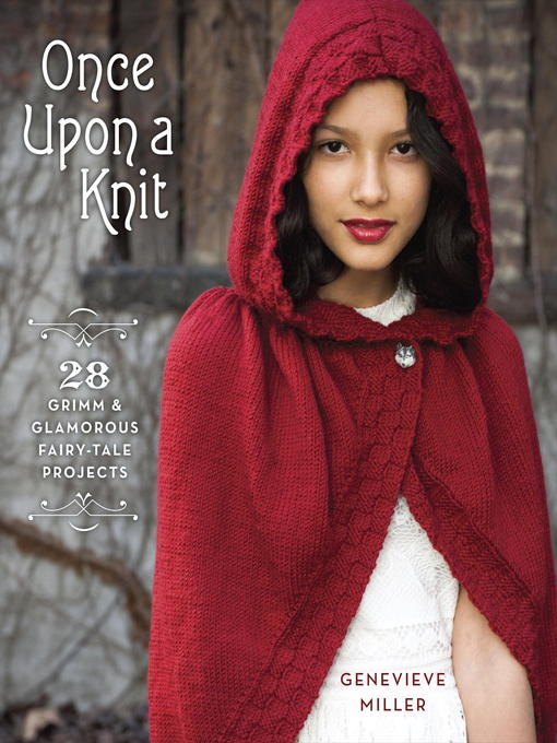 Title details for Once Upon a Knit by Genevieve Miller - Wait list