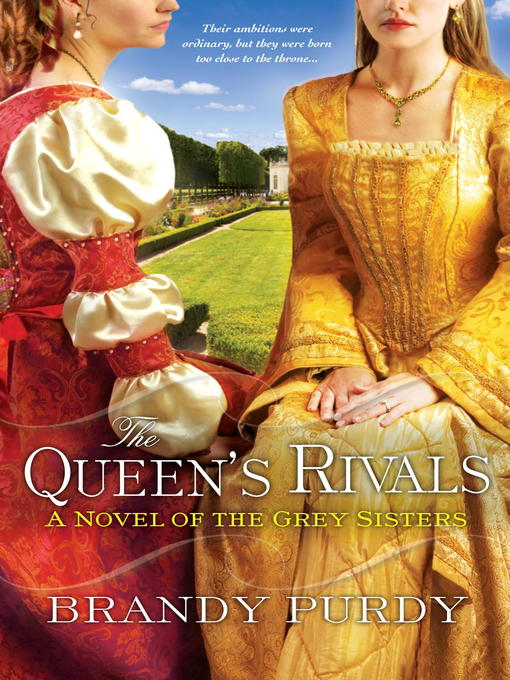 Title details for The Queen's Rivals by Brandy Purdy - Available