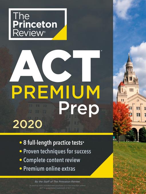 Title details for Princeton Review ACT Premium Prep, 2020 by The Princeton Review - Wait list