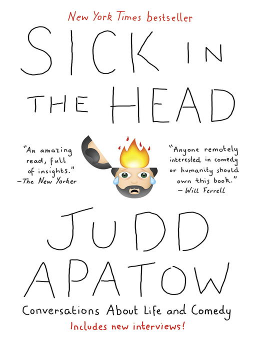 Title details for Sick in the Head by Judd Apatow - Wait list