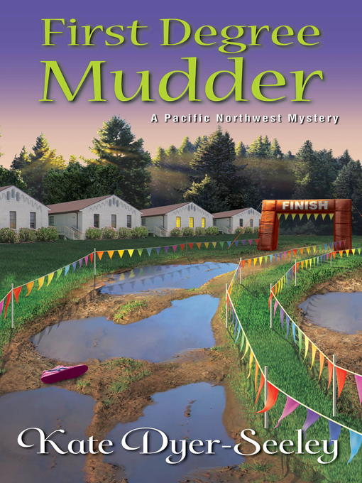 Title details for First Degree Mudder by Kate Dyer-Seeley - Available