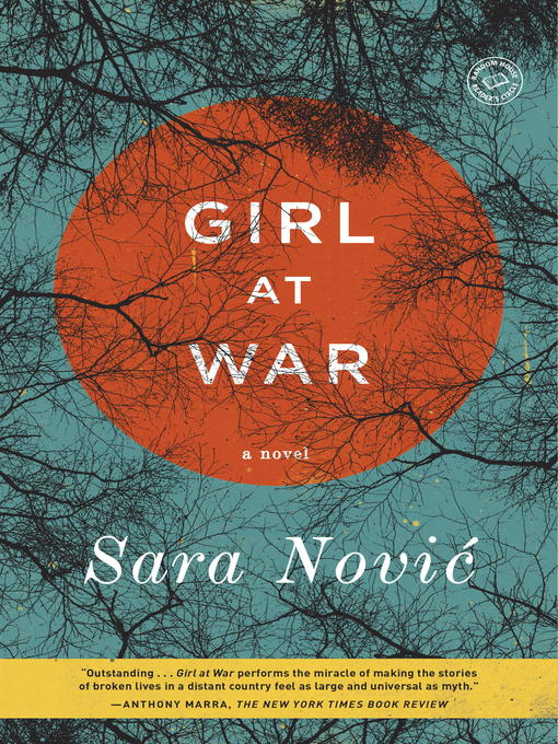 Title details for Girl at War by Sara Novic - Available