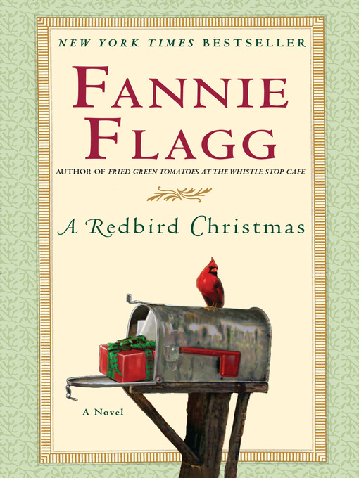 Title details for A Redbird Christmas by Fannie Flagg - Wait list