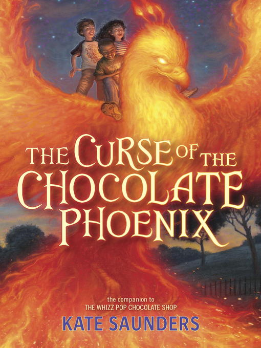 Title details for The Curse of the Chocolate Phoenix by Kate Saunders - Available