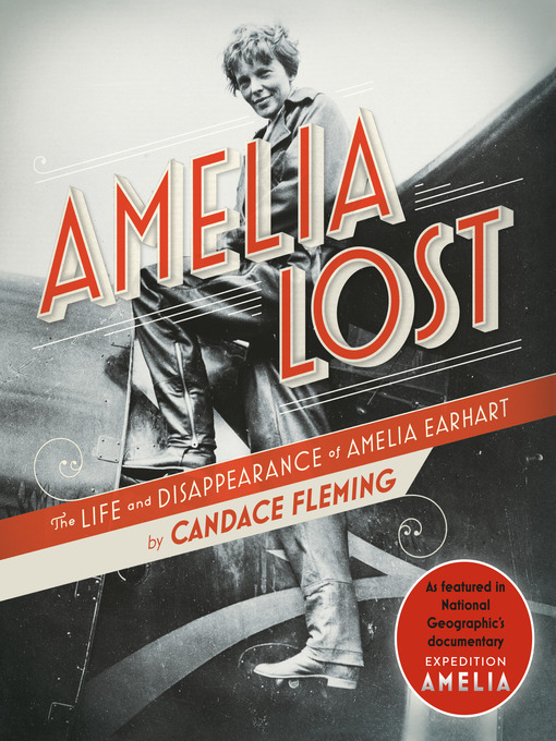 Title details for Amelia Lost by Candace Fleming - Available