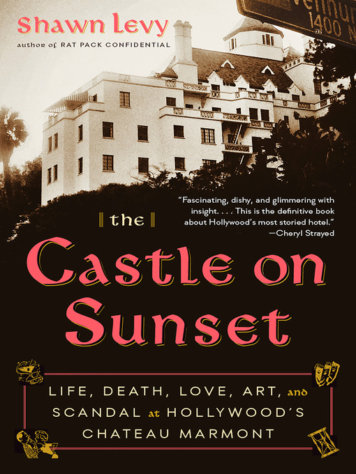 Title details for The Castle on Sunset by Shawn Levy - Wait list
