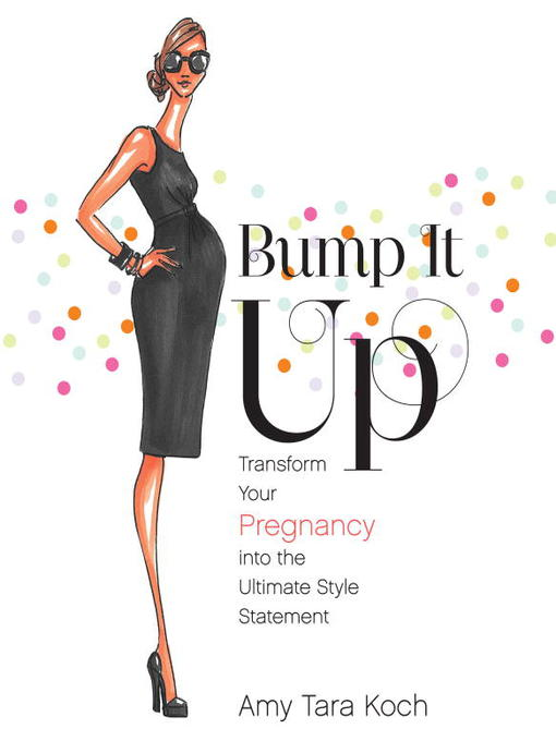 Title details for Bump It Up by Amy Tara Koch - Available