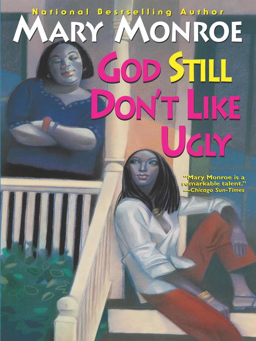 Title details for God Still Don't Like Ugly by Mary Monroe - Available