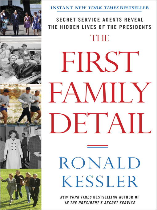 Title details for The First Family Detail by Ronald Kessler - Available