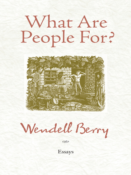 Cover of What Are People For?