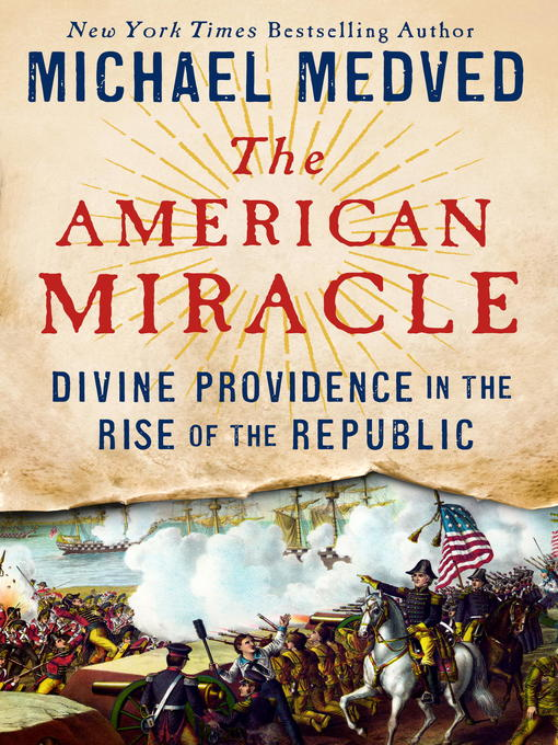 Title details for The American Miracle by Michael Medved - Available
