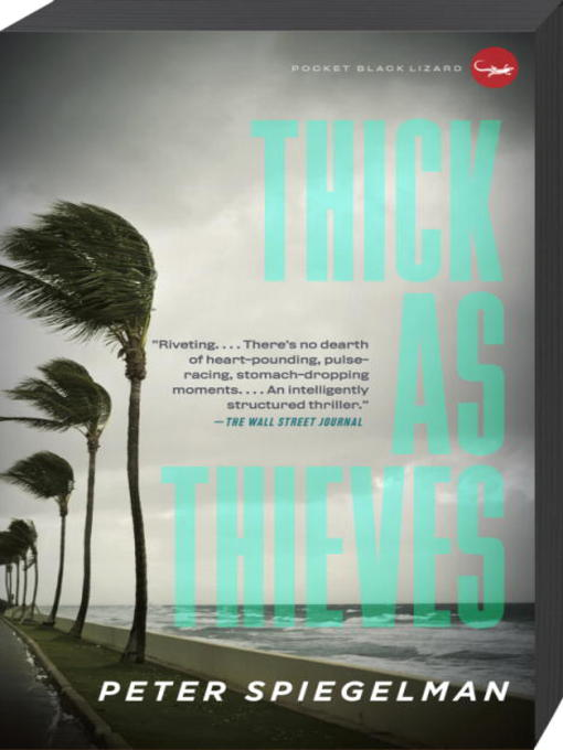 Title details for Thick as Thieves by Peter Spiegelman - Available