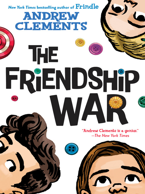 Title details for The Friendship War by Andrew Clements - Wait list