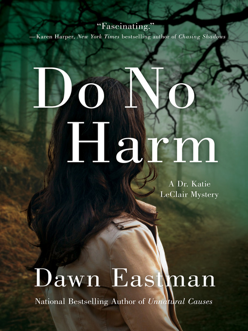 Title details for Do No Harm by Dawn Eastman - Available