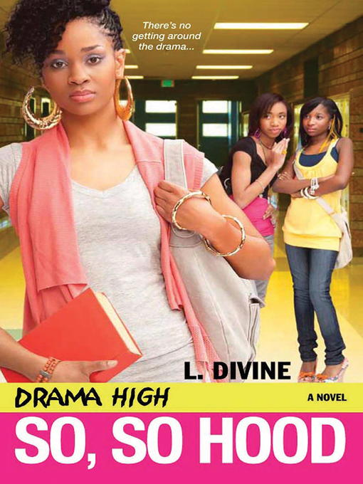 Title details for So, So Hood by L. Divine - Available