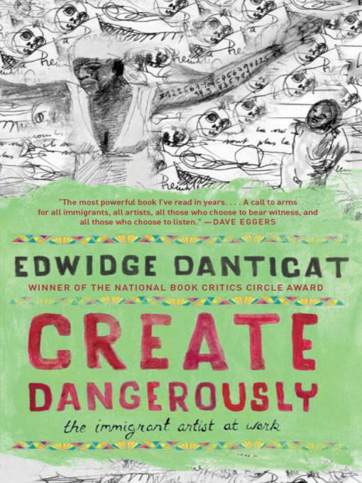 Title details for Create Dangerously by Edwidge Danticat - Available