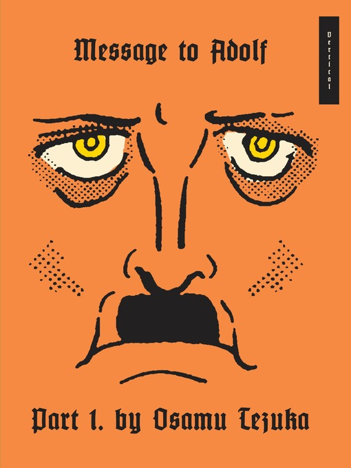 Title details for Message to Adolf, Part 1 by Osamu Tezuka - Available