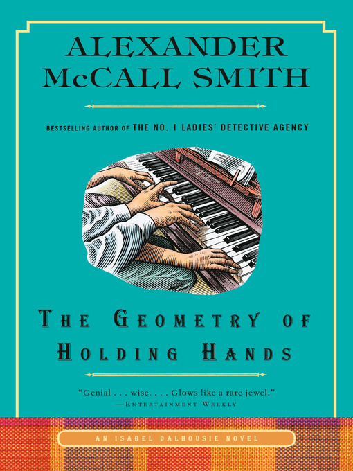 Title details for The Geometry of Holding Hands by Alexander McCall Smith - Available