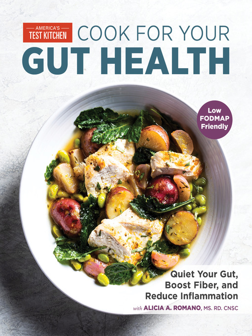 Title details for Cook for Your Gut Health by America's Test Kitchen - Available